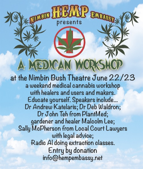 NEXT MEDICAL CANNABIS WEEKEND WORKSHOP IN NIMBIN JUNE 22/23