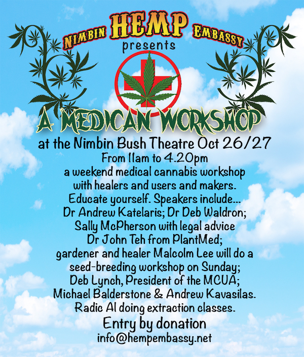 NEXT MEDICAL CANNABIS WEEKEND WORKSHOP IN NIMBIN October 26/27