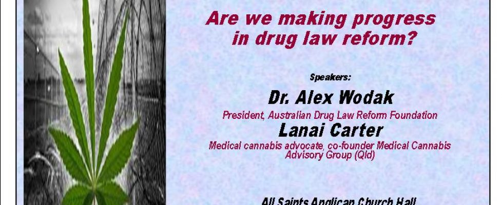 Australia's failed drugs policy #2: Are we making progress in drug law reform?